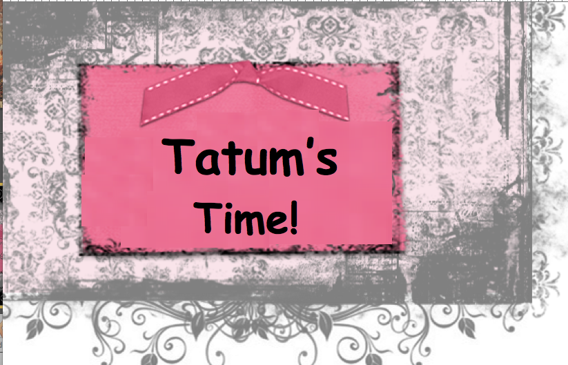 Tatum's Time