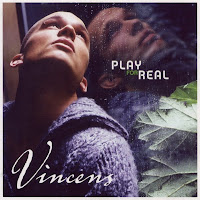 Vincens - Play For Real (2001)