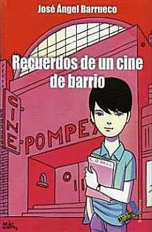 Recuerdos de un cine de barrio