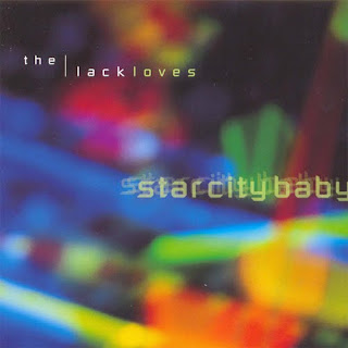 The Lackloves - Star City Baby - 2002