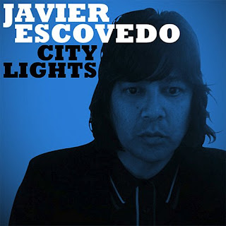 Javier Escovedo - City Lights
