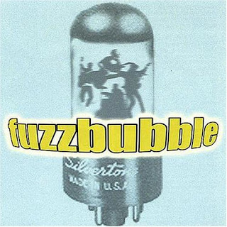 Fuzzbubble - Fuzzbubble - 2000