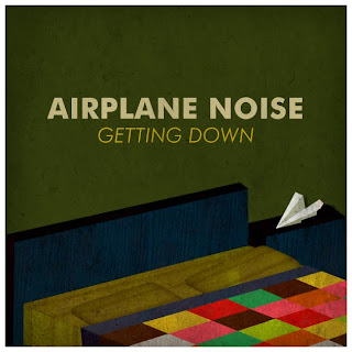 Airplane Noise - Getting Down - 2010