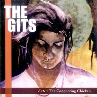 The Gits - Enter: The Conquering Chicken  - 1994