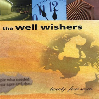 The Well Wishers - Twenty-Four Seven - 2004
