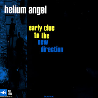 Helium Angel - Early Clue To a New Direction - 1998
