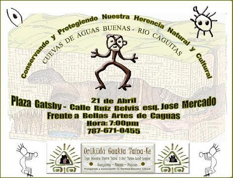 Foro Abierto: Nuestras Guacaras (Cuevas) Amenazadas - 21 de  Abril -  Caguas