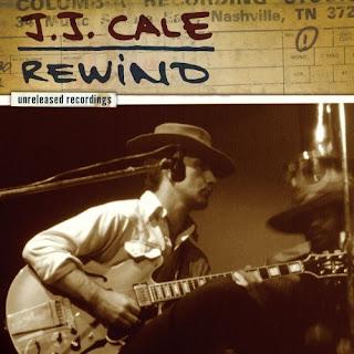 J.J.Cale - Rewind (2007)
