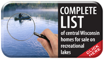 Get a Complete List of Properties For Sale on Central Wisconsin Water Skiing Lakes