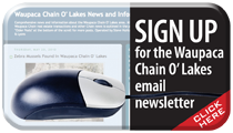 Sign up to Receive a Monthly Waupaca Chain O' Lakes Email Newsletter