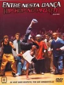 Entre Nesta Dança: Hip Hop No Pedaço - DVDRip Dublado (RMVB)