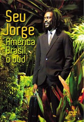 Seu Jorge - América Brasil, o DVD - DVDRip