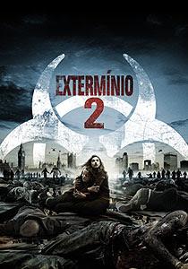 Extermínio 2 - DVDRip Dublado