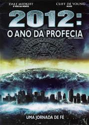 2012: O Ano da Profecia Online Dublado