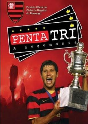 Flamengo+Penta+Tri+ +A+Hegemonia Download Flamengo Penta Tri: A Hegemonia   DVDRip Nacional Download Filmes Grátis