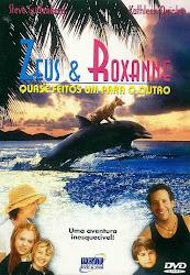 Baixar Filme Zeus e Roxanne: Quase Feitos Um Para o Outro (Dublado)
