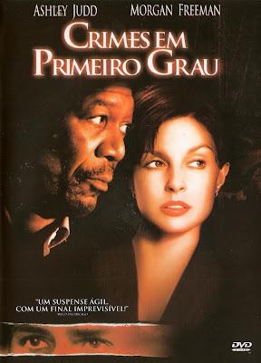 Crimes em Primeiro Grau DVDRip XviD & RMVB Dublado
