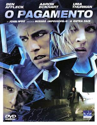 Filme Poster O Pagamento DVDRip XviD & RMVB Dublado