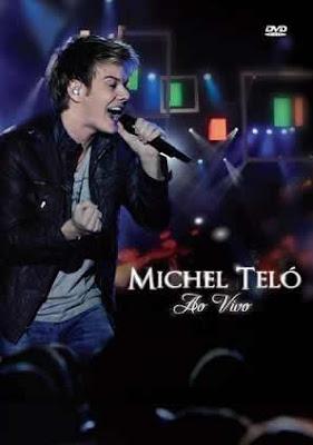 Michel+Tel%C3%B3+ +Ao+Vivo Download Michel Teló   Ao Vivo   DVDRip