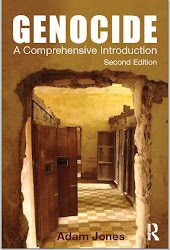 """GENOCIDE: A COMPREHENSIVE INTRODUCTION"" - SECOND EDITION - BY ADAM JONES"