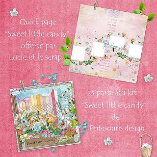 http://lescrapdelucie.blogspot.com/2009/08/sweet-little-candy-et-quick-page-en.html