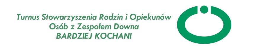 """Turnus Stowarzyszenia """"Bardziej Kochani"""""""