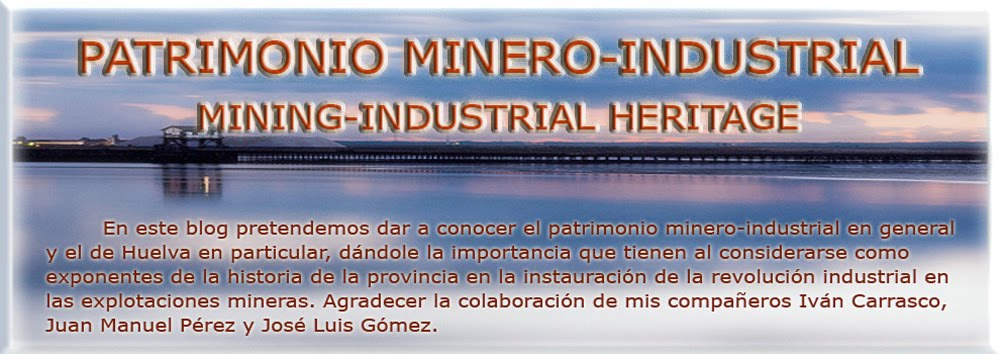 Patrimonio Minero-Industrial Mining-Industrial Heritage