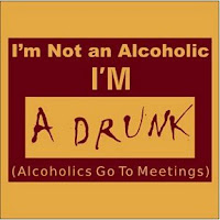 image: I'm not an alcoholic I'm a drunk