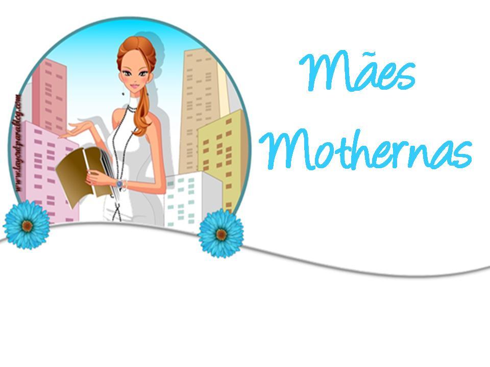 Mães Mothernas