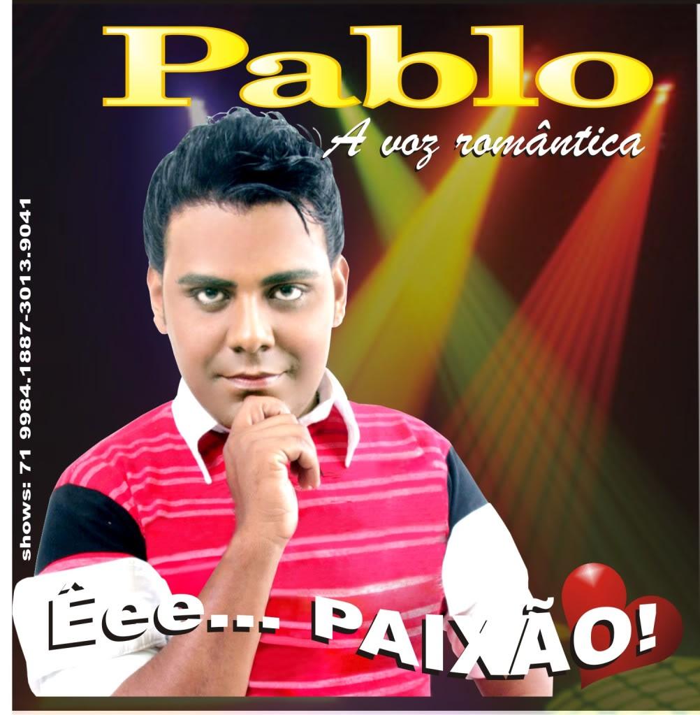 Baixar CD Pablo A Voz Romântica   2010