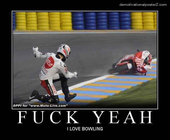 Fuck Yeah - I love bowling