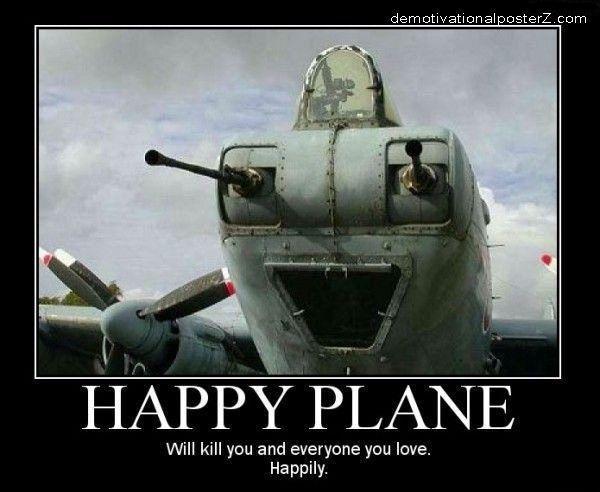 Happy Plane will kill you