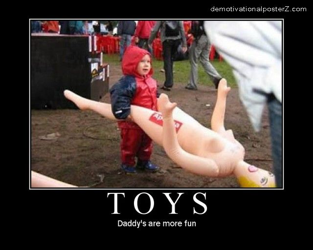 Toys - daddy's are more fun