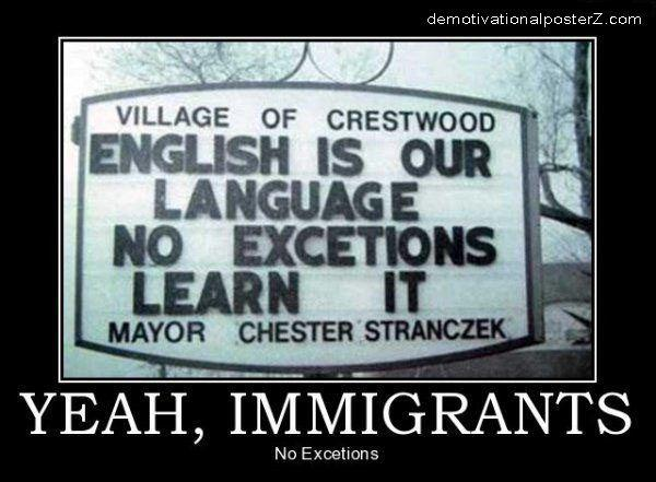 English is our language, no excetions, learn it