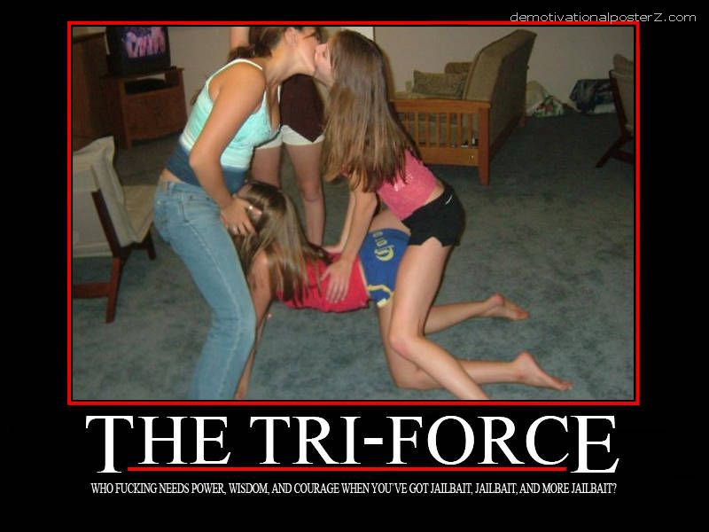 The Tri-Force jailbait