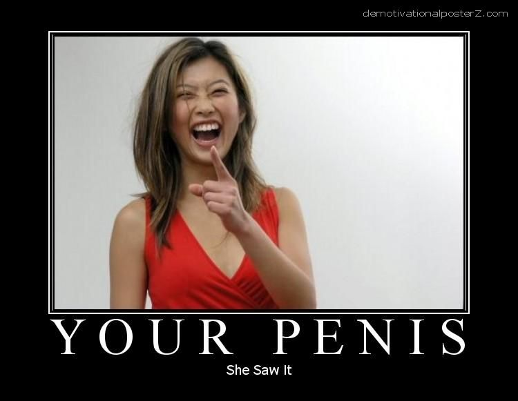 Your penis - she saw it