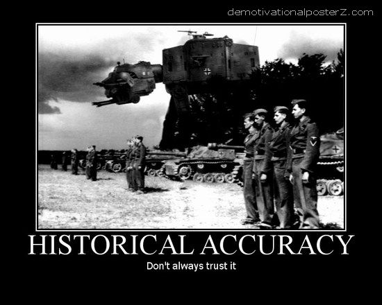 Historical Accuracy motivational poster