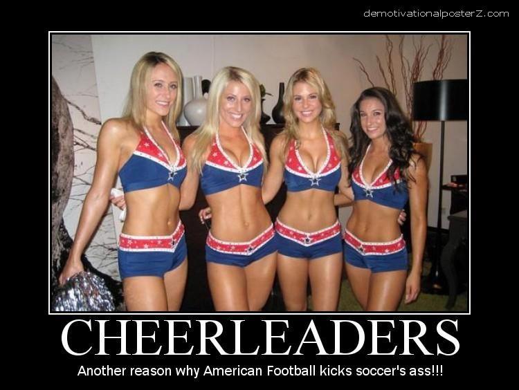 cheerleaders Another reason why American Football kicks soccer's ass!