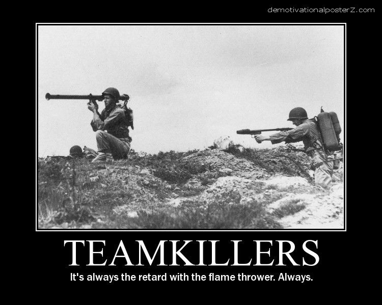 Teamkillers Motivational