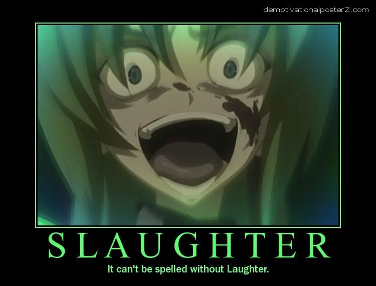 Slaughter - it can't be spelled without laughter
