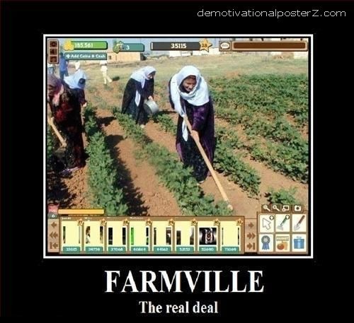 FARMVILLE Demotivational