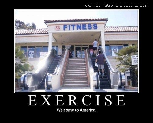 EXERCISE - welcome to America motivational poster