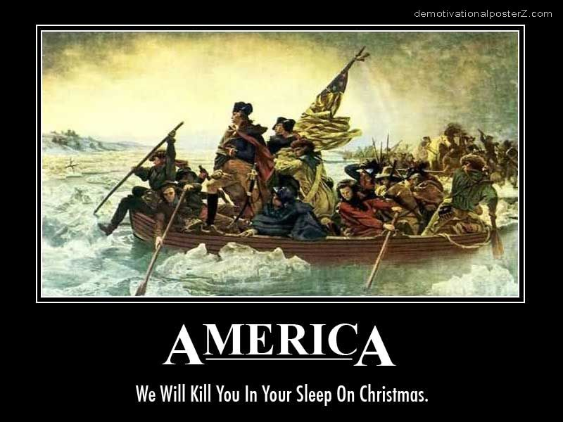 AMERICA - we will kill you in your sleep on Christmas motivational