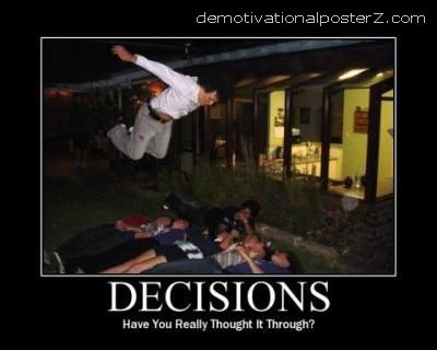 decisions motivational poster
