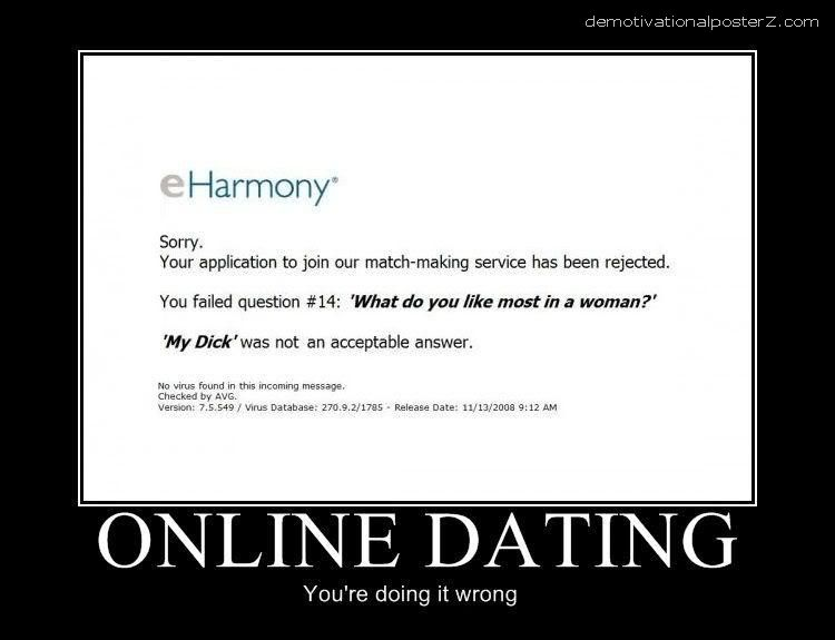 ONLINE DATING - YOU'RE DOING IT WRONG funny