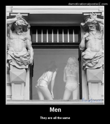 MEN - THEY ARE ALL THE SAME
