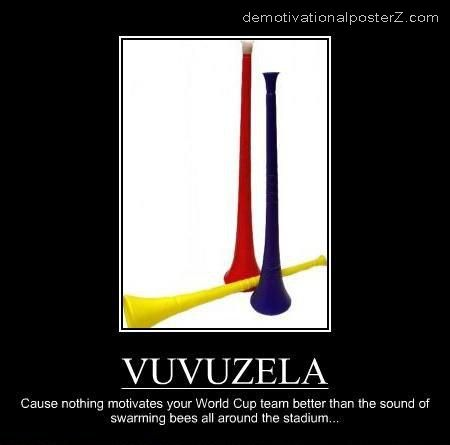 vuvuzela funny motivational poster