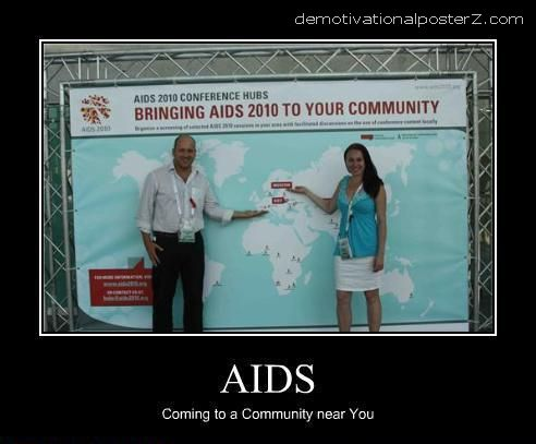 AIDS - COMING TO A COMMUNITY NEAR YOU