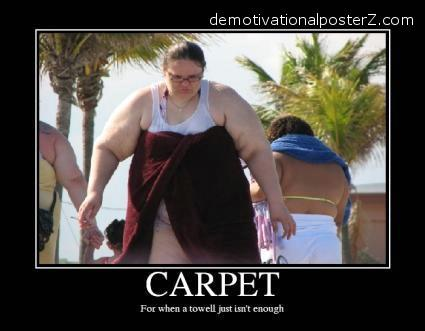 carpet towel fat woman demotivator