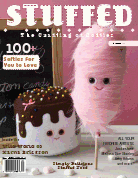 "Stuffed Magazine Vol. 3 Winter 2010 titled ""The Crafting Of Softies"""